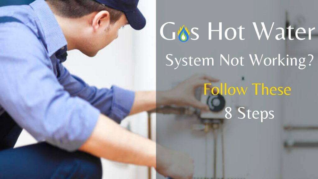 gas hot water system not working